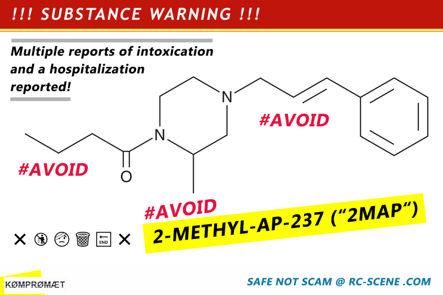 Substance Warning: AVOID 2-Methyl-AP-237 (2MAP) . Reports of intoxication and hospitalization emerging