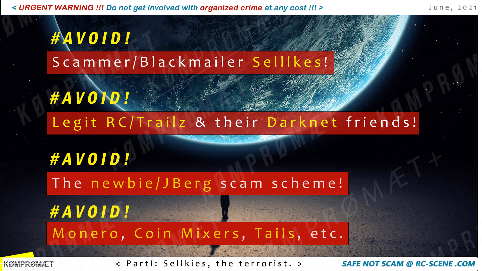 Urgent warning: Avoid the Darknet and Organized Crime! Part 1: Scammer Sellkies (Seek Sanctuary). Avoid scammers! Avoid organized crime! Avoid the newbie/JBerg scam scheme! Avoid Monero, Tails, Coin Mixers, Tails, and many more.