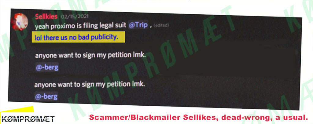 Scammer/Blackmailer Sellkies (USA) believes there would not be a thing like bd publicity ;-)